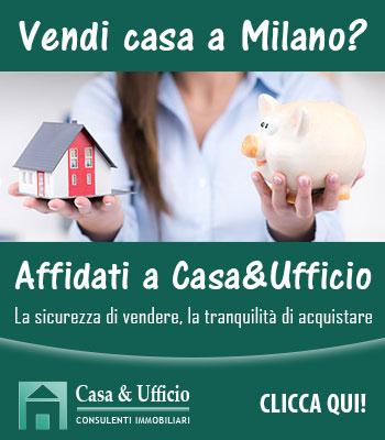 Vendi casa a Milano? Prova Casa&Ufficio - Valutazione gratuita!